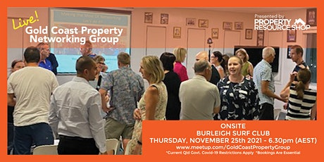 Gold Coast Property Networking Group Meetup - Thursday 25th November 2021 tickets