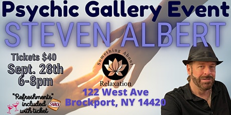 Steve Albert: Psychic Gallery Event -Something about Relaxation tickets