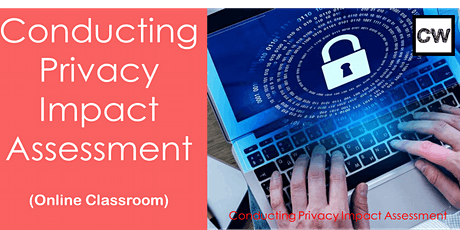 Conducting Privacy Impact Assessment (Online Classroom) tickets