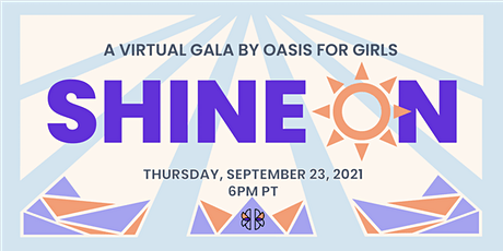 Oasis for Girls - Shine On Gala tickets