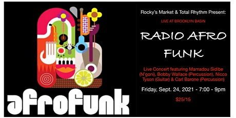 Radio AFRO-FUNK Live Concert!  Blissful Beats from the Motherland at Sunset tickets