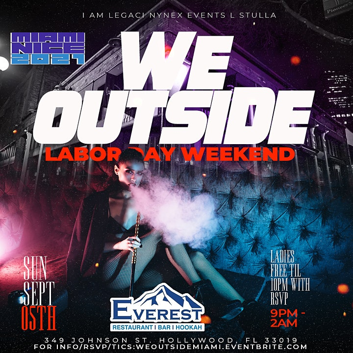 WE OUTSIDE  |  MIAMI LABOR DAY WEEKEND 2021  LADIES FREE BEFORE 10PM W/RSVP image