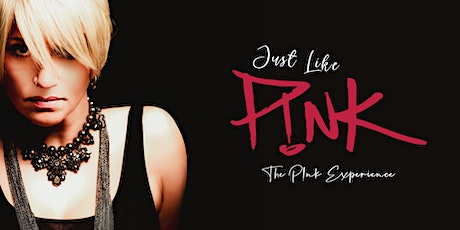 P!nk Tribute: Just Like P!nk at Legacy Hall tickets
