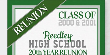 Reedley High School 2000 & 2001- 20 Year Reunion tickets
