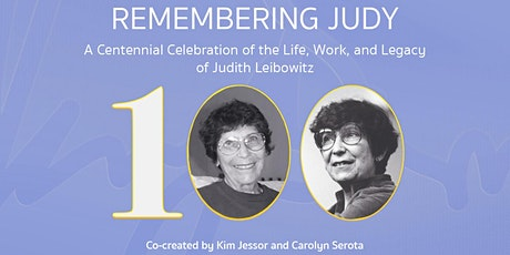 REMEMBERING JUDY: A Centennial Celebration of Life, Work, and Legacy tickets
