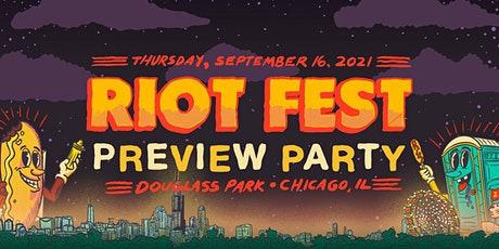 RIOT FEST 2021 | THURSDAY PREVIEW PARTY tickets