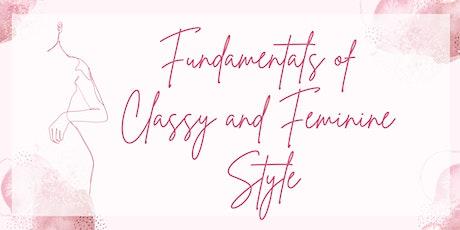 Fundamentals of Classy and Feminine Style: A Masterclass tickets