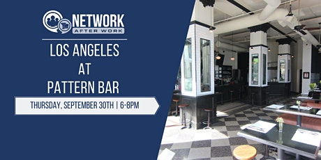 Network After Work Los Angeles at Pattern Bar tickets