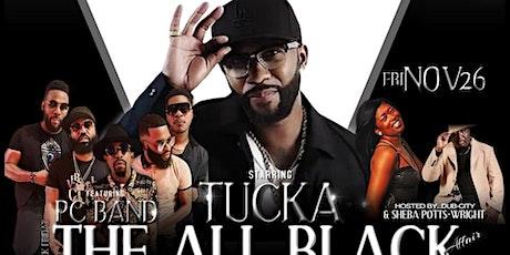 Black Friday • The All Black Affair ft Tucka, PC Band & Sheba Potts Wright tickets