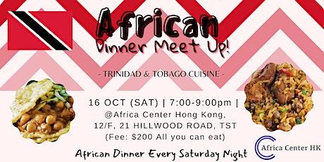 African Dinner Meetup (Trinidad & Tobago Cuisine) tickets
