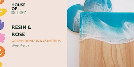 Resin & Rosé - Ocean Boards & Coasters tickets