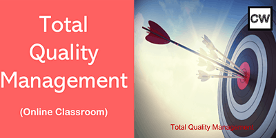 Total Quality Management (Online Classroom)