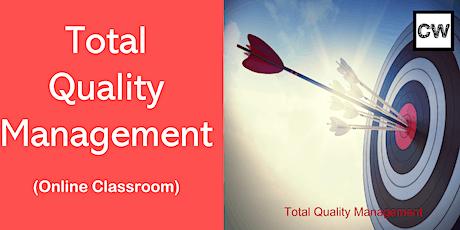 Total Quality Management (Online Classroom) biglietti
