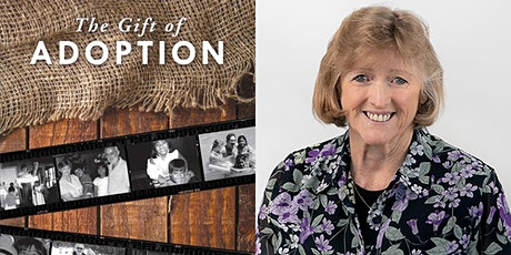 Author Talk: Anne Hutchison  presents The Gift of Adoption | Live Online tickets