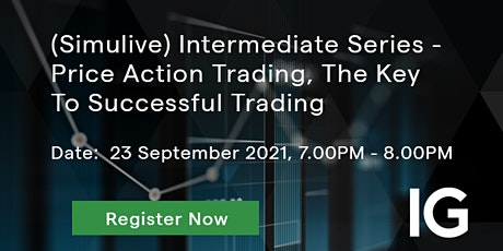 Price Action Trading, The Key To Successful Trading (Simulive) tickets