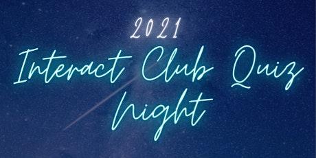 Interact Club Quiz Night tickets