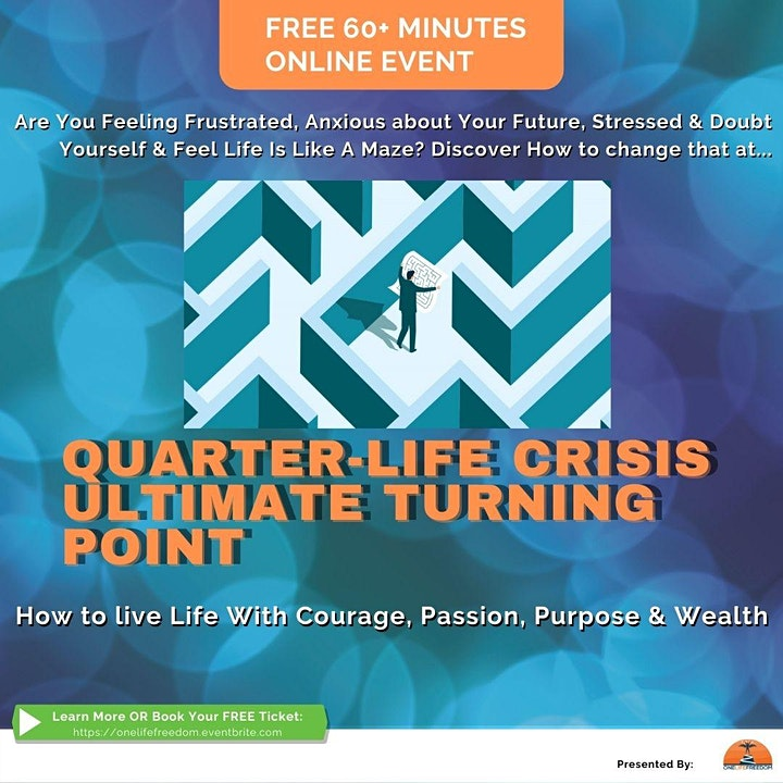 """Free Online Event """"Quarter-Life Crisis Ultimate Turning Point"""" image"""