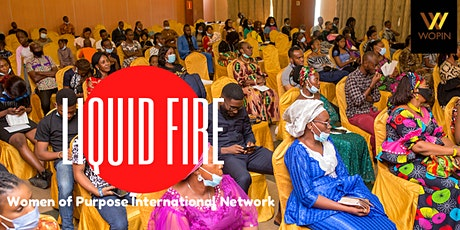 WOPIN Lagos Liquid Fire 2022.  A time of fresh fire & revival tickets