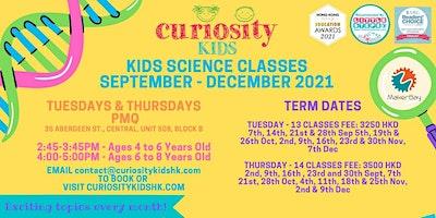 Curiosity Kids Science Classes September – December 2021