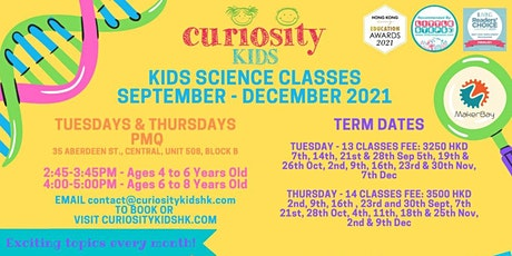 Curiosity Kids Science Classes September - December 2021 tickets