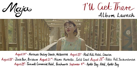 Maja - 'I'll Get There' Album Launch tickets
