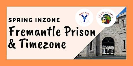 Inzone- Fremantle Prison &  Timezone Day Trip tickets