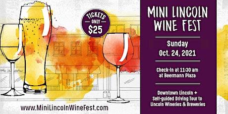 Mini Lincoln Wine Fest - Sunday, October 24, 2021 tickets