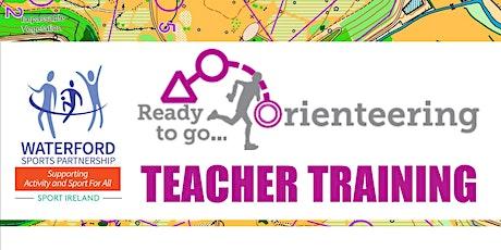 """Ready to go Orienteering"" - Teacher Training tickets"
