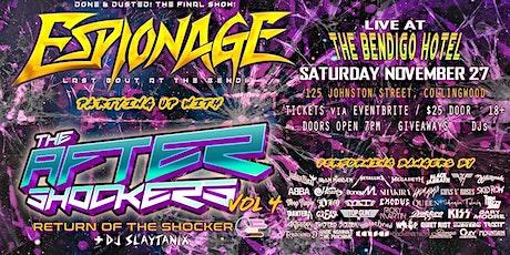 ESPIONAGE[FAREWELL SHOW!] rescheduled! VERY LTD TIX! tickets