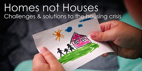 Homes not Houses: exploring challenges & solutions to the housing crisis tickets