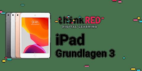 iPad Grundlagen 3/3 Tickets