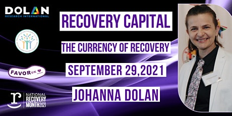 Recovery Capital- The Currency of Recovery tickets