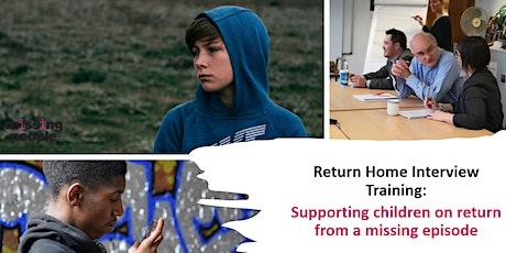 Return Home Interview Training: Supporting children on return tickets