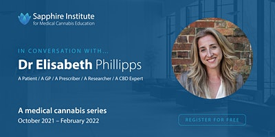 Dr Elisabeth Philipps   In conversation with … A medical cannabis series