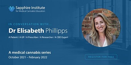 Dr Elisabeth Philipps | In conversation with ... A medical cannabis series tickets