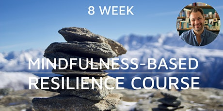 8 Week Mindfulness-Based Resilience Course tickets