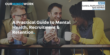 Practical guide to mental health, recruitment and retention tickets