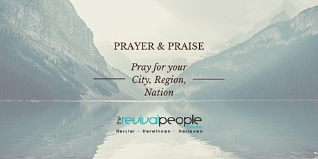 Revival People Nederland  PRAYER AND PRAISE Tickets