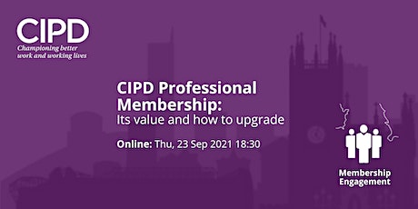 CIPD Professional Membership: Its value and how to upgrade tickets