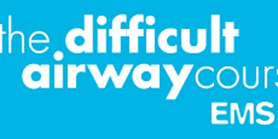 Difficult Airway Course: EMS (TM)