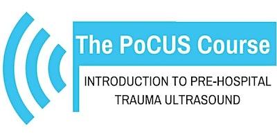 @ThePocusCourse Introduction to Pre-Hospital Trauma Ultrasound