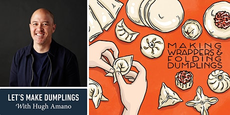 Let's Make Dumplings with Hugh Amano tickets