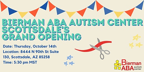 Bierman ABA Autism Center's Grand Opening Event tickets