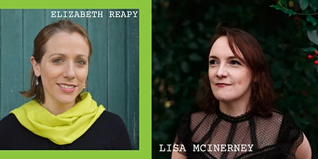 Readings by Lisa McInerney & Elizabeth Reapy with Q&A tickets