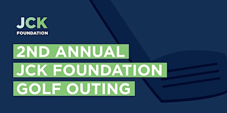 2nd Annual JCK Foundation Golf Outing tickets
