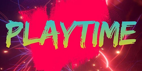 PLAYTIME - DJ SWIVO & DANCEHALL GENERALS tickets