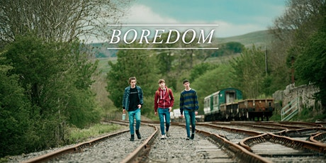 'Boredom' by George Bartlett 24-hour screening premiere event tickets