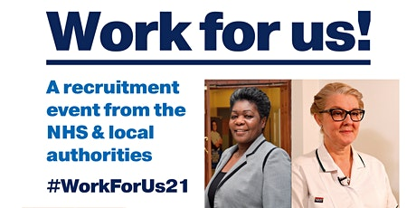Work for Us! A recruitment event from North East NHS and Local Authorities tickets