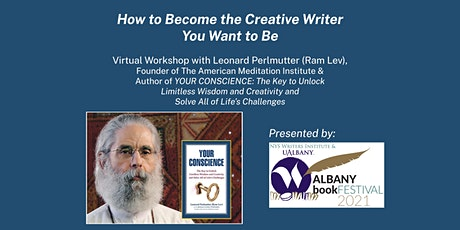 How to Become the Creative Writer You Want to Be with Leonard Perlmutter tickets