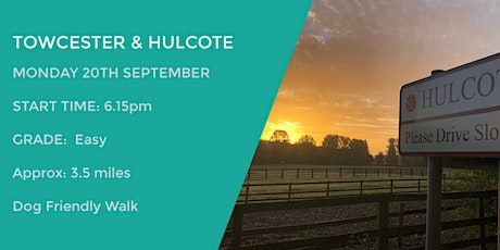 TOWCESTER / HULCOTE WALK | 3.5 MILES | EASY| NORTHANTS tickets